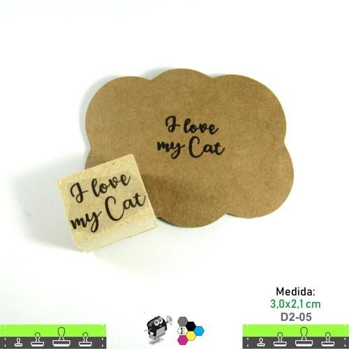 Carimbos Bonitos de Madeira, I Love My Cat - D205