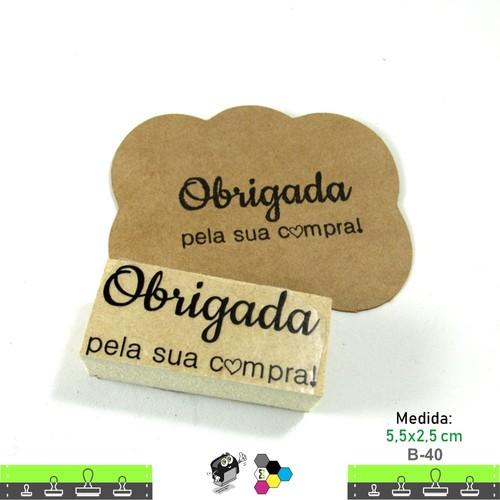 Carimbos Bonitos de Madeira, Obrigada por sua Compra - B40