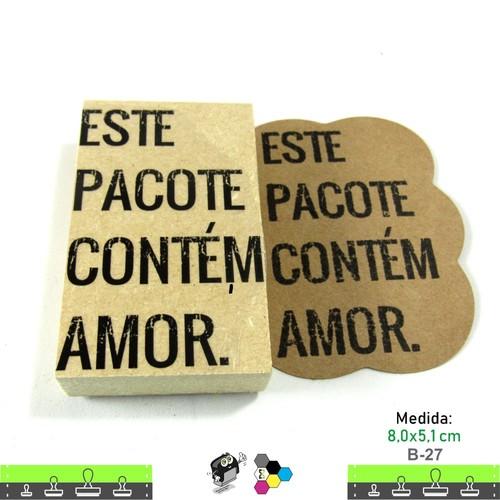 Carimbos Bonitos de Madeira, Este Pacote Contém Amor - B27
