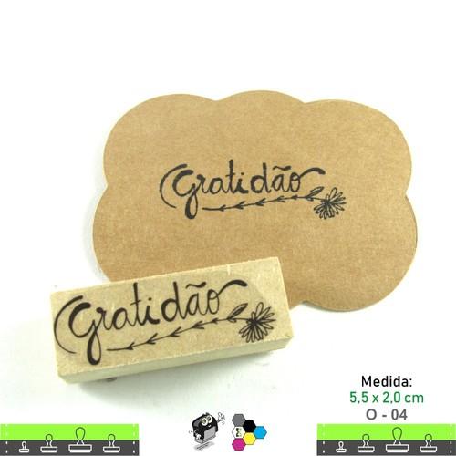 Carimbos Bonitos de Madeira, Linha Artesanal com Frase: Gratidão - O04