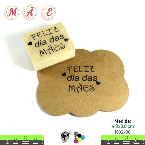 Carimbos Bonitos de Madeira, Dia das Mães - K02-06