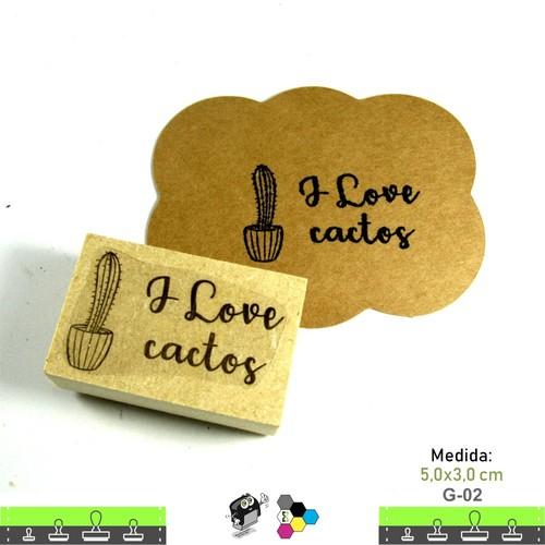 Carimbos Bonitos de Madeira, I Love Cactos - G02