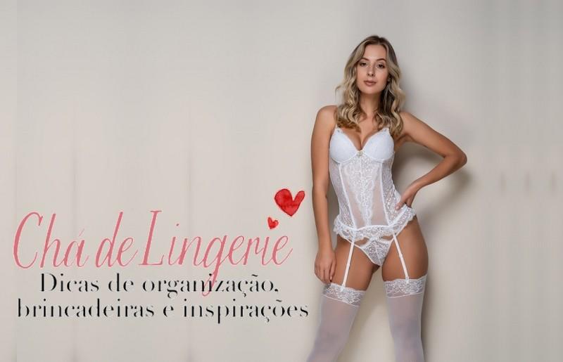 É hora de pensar no chá de lingerie