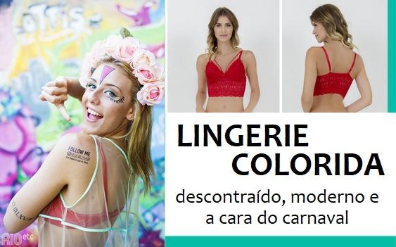 97498e2fc Isso também pode estar presente nos seus looks e princialmente nas lingeries.  Usar uma lingerie colorida deixa a produção muito mais criativa e ...