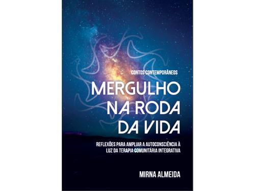 Mergulho na Roda da Vida | Mirna Almeida