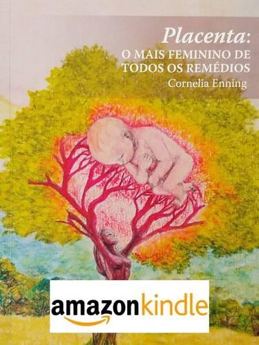 E-BOOK - Placenta: o mais feminino de todos os remédios |  Kindles