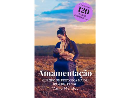 Amamentação: quando um peito fica maior do que o outro | Vanja Mendes
